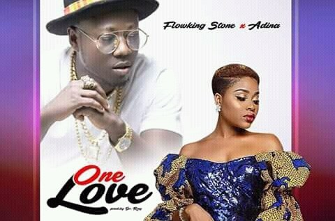 Flowking Stone – One Love (Feat.   Adina) (Prod. By Dr. Ray Beatz)