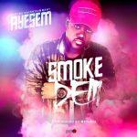 Ayesem – Smoke Dem (Prod By MethMix)