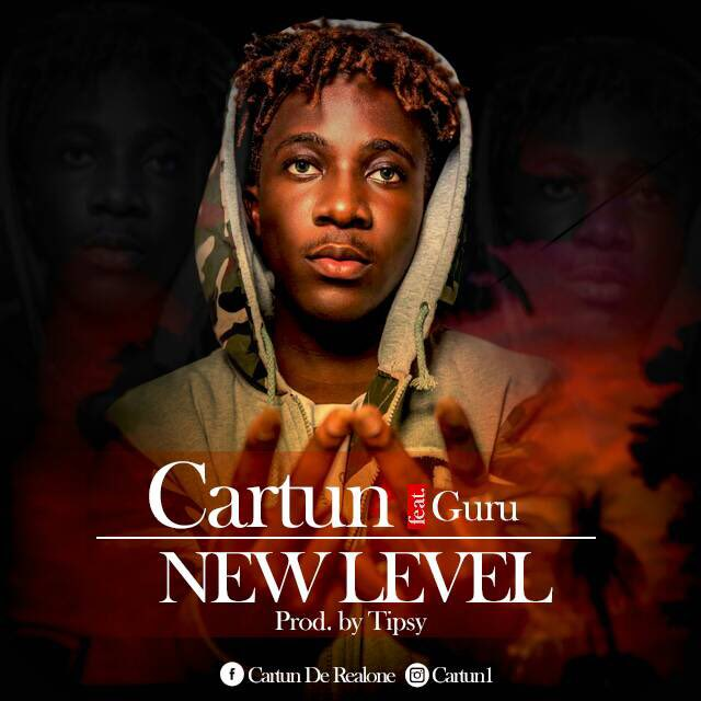 Cartun Ft Guru – New Level (Prod By Tipcy)