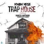 Instrumental : Kwaw Kese ft Kwesi Arthur - Trap House (Prod by Startick)
