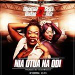 """Ohemaa Dadao – """"Nia Otua Na Odi"""" (Feat. Sista Afia) (Prod. By TeddyMadeIt)"""