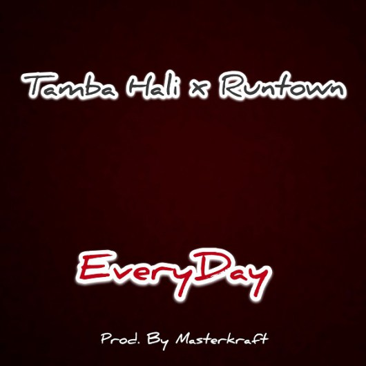 Runtown x Tamba Hali – Everyday (Prod. by Masterkraft)