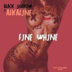Alkaline – Fine Whine (Prod. By Black Shadow)