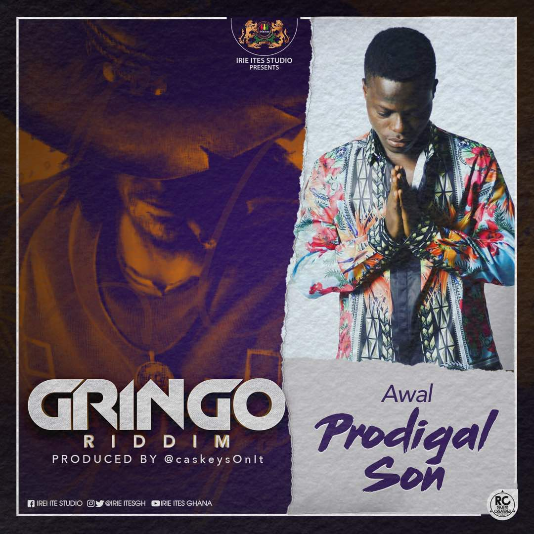 Awal – Prodigal Son (Gringo Riddim) (Prod. By @caskeysOnIt)