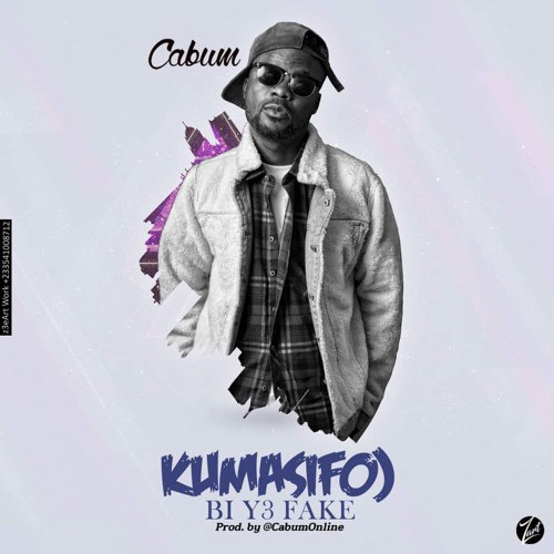 Cabum – Kumasifuo Bi Y3 Fake (Prod. By Cabum)