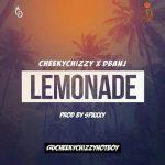 Cheekychizzy – Lemonade (Feat. D'Banj) (Prod By Spaxxy)