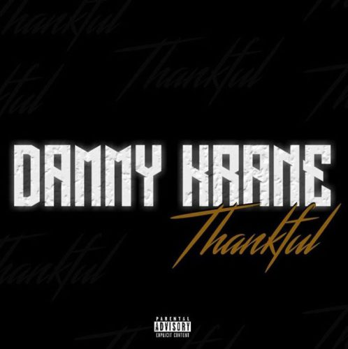 Dammy Krane – Thankful (Prod. By Dicey)