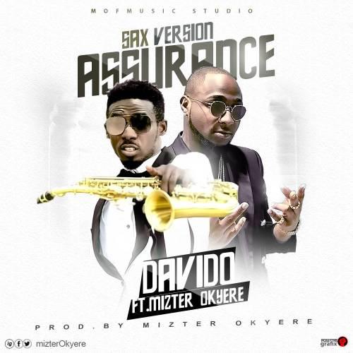 Davido  – Assurance (Sax Version) (Feat. Mizter Okyere)