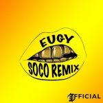 Eugy – Soco (Remix)