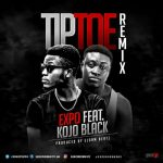 Expo - TipToe (Remix) (Feat. Kojo Black) (Prod. By Elorm Beat)