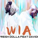 Fresh dollar - WIA (Feat. Davido) (Prod. By Fresh)