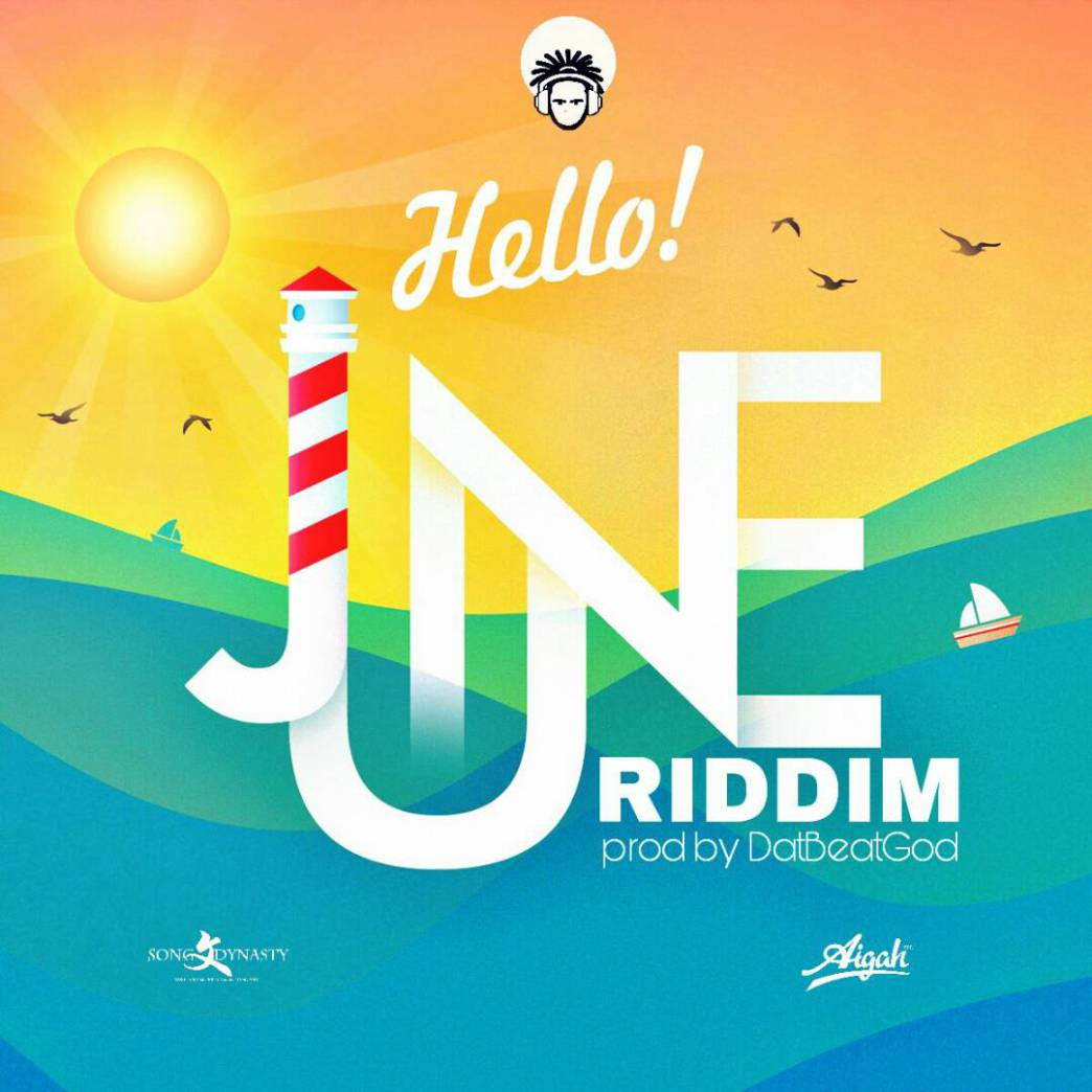 Hello June Riddim (Prod. By DatBeatGod)