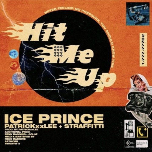 Ice Prince – Hit Me Up (Feat. PatrickXXLee & Straffitti) (Prod. By PatrickXXLee)