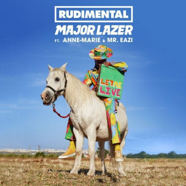 Major Lazer – Let Me Live (Feat. Anne-Marie & Mr. Eazi)