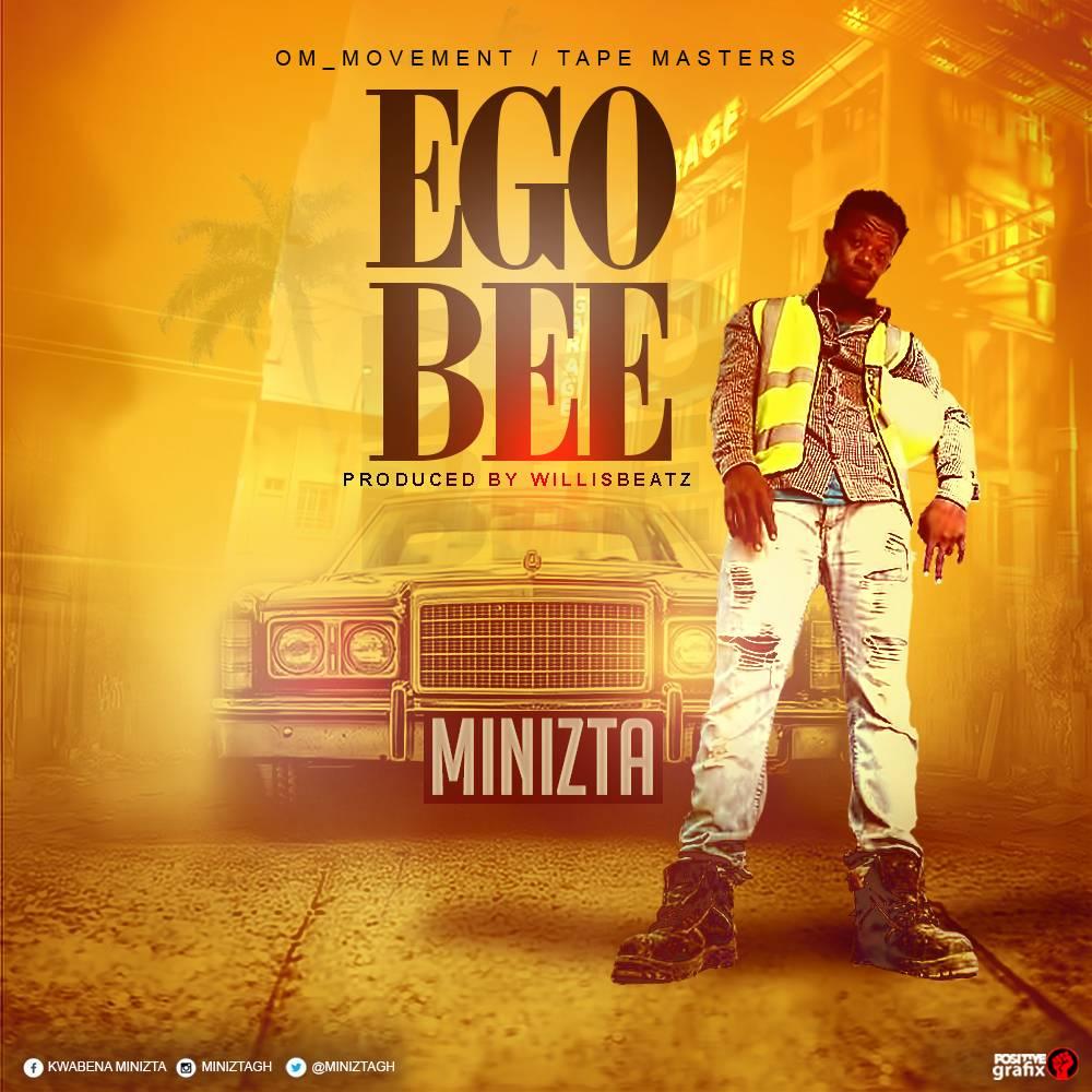 Minizta – Ego Bee (Prod. By WiilizBeatz)