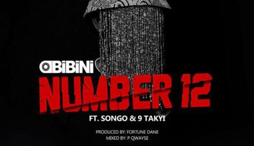 Obibini – Number 12 (Feat. Songo x 9 Takyi) (Prod. By Fortune Dane)