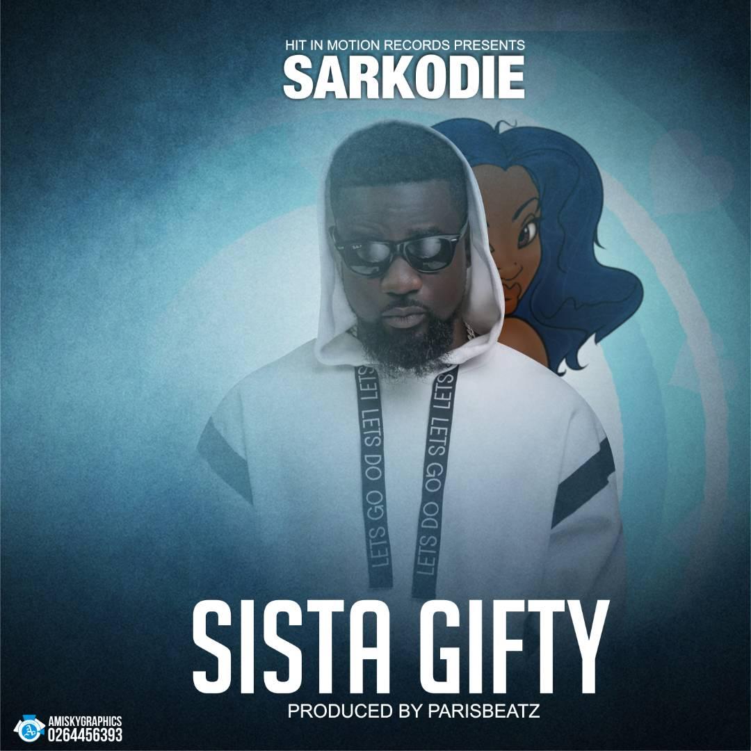 Sarkodie – Sista Gifty (Prod. By ParisBeatz)