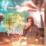 Tommy Lee Sparta – It Happen Yearly (Prod. By Silver Birds Records)