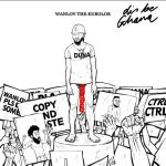 Wanlov The Kubolor – Dis Be Ghana