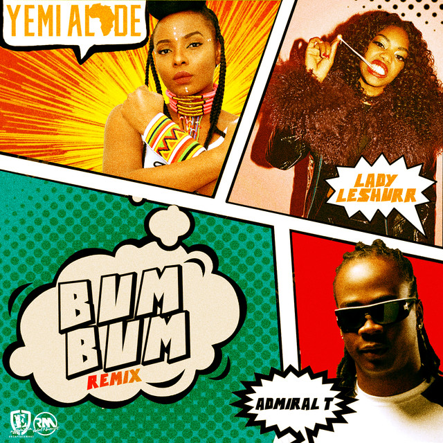 Yemi Alade – Bum Bum (Remix) (Feat. Lady Leshurr & Admiral T)
