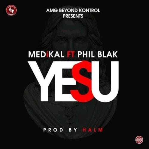 Medikal-Yesu-(ft.-Phil-Black)
