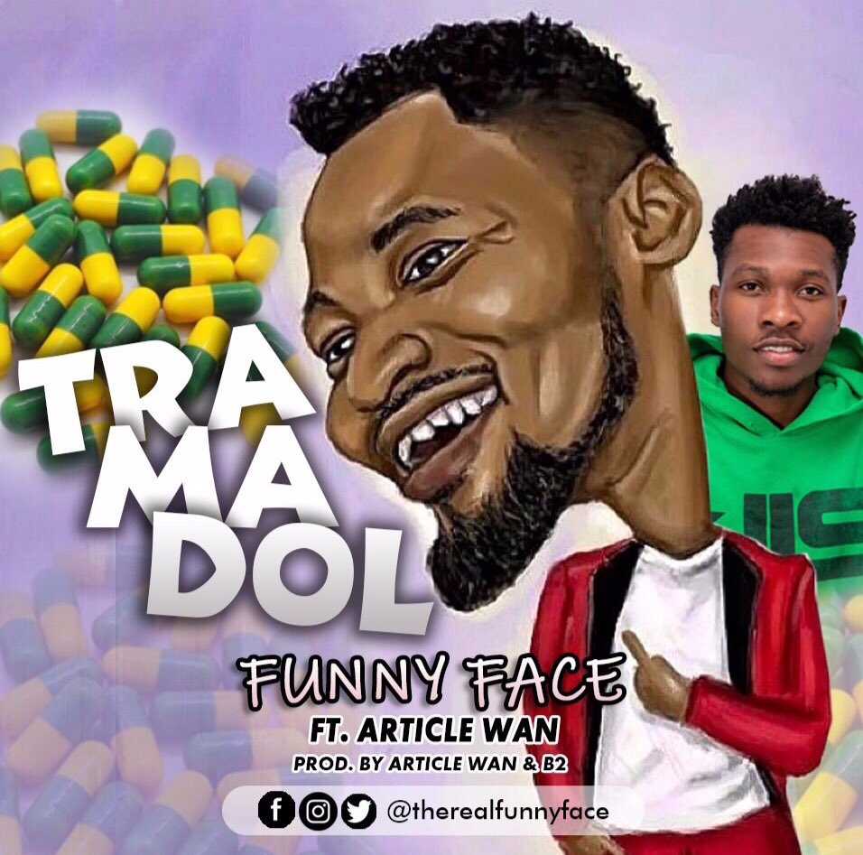 Funny-Face-Tramadol-ft.-Article-Wan-(Prod.-by-Article-Wan-x-B2)