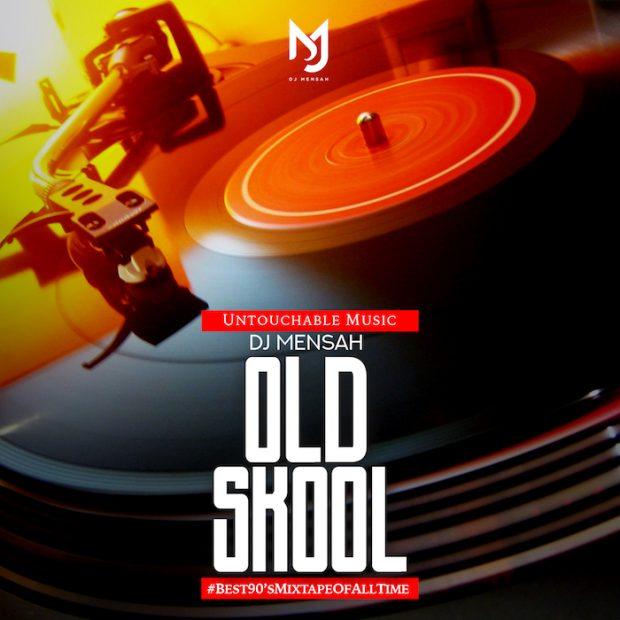DJ Mensah – Old Skool Mix 2018 #Best90sMixtapeOfAllTime