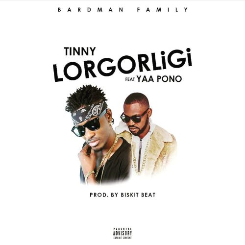 Tinny-ft.-Yaa-Pono-(Lorgorligi)