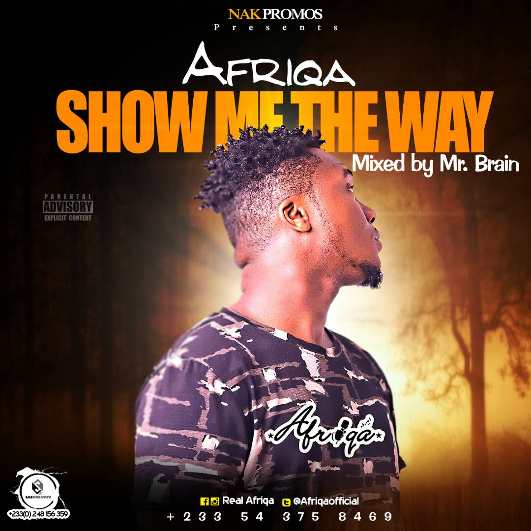 Afriqa-Show Me The Way(Mixed By Brain)