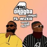 Afro B ft Wizkid – Drogba(Remix)(Prod. by Team Salut)
