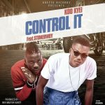 Koo Kyei feat. Stonebwoy – Control it (Prod by Masta Garzy