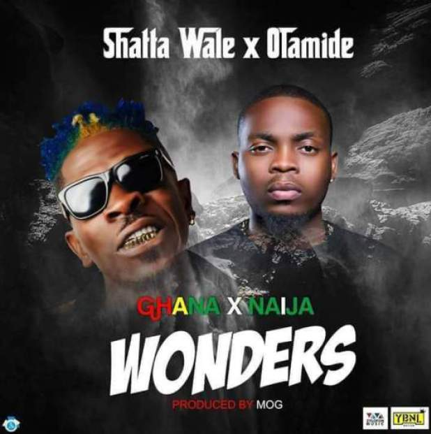 Shatta Wale feat. Olamide – Wonders (Prod. by M.O.G Beatz)