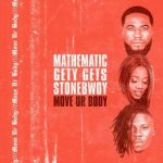 Stonebwoy x DJ Mathematic x DJ Gety Gets – Move Ur Body