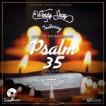 Wendy Shay – Psalm 35 ft. Sarkodie X Kuami Eugene (Prod. By MOG Beatz)