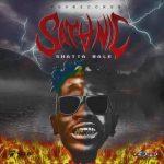 Shatta wale – Satanic (Prod. By YGF Records x Ridwaan)