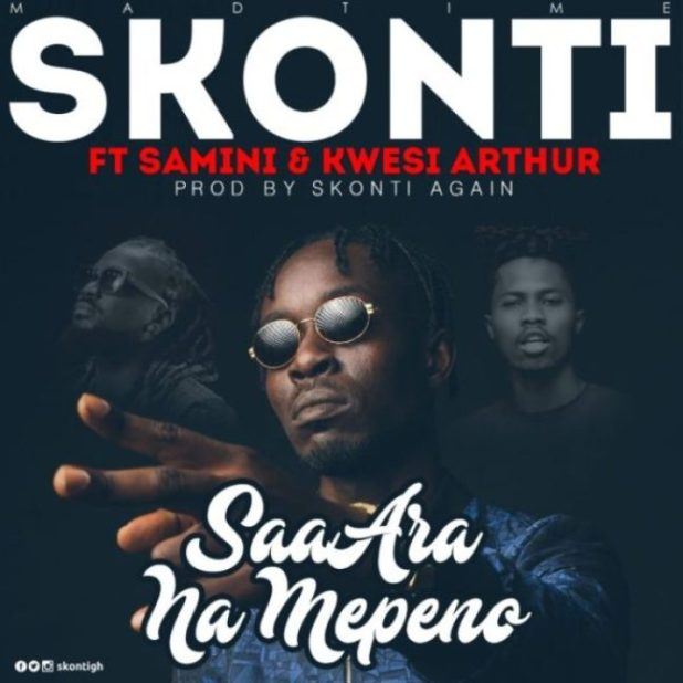 Skonti ft. Samini x Kwesi Arthur – Saa Ara Namepeno (Prod. By Skonti)
