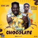 Stay-Jay-Ft-Kuami-Eugene-(Chocolate)