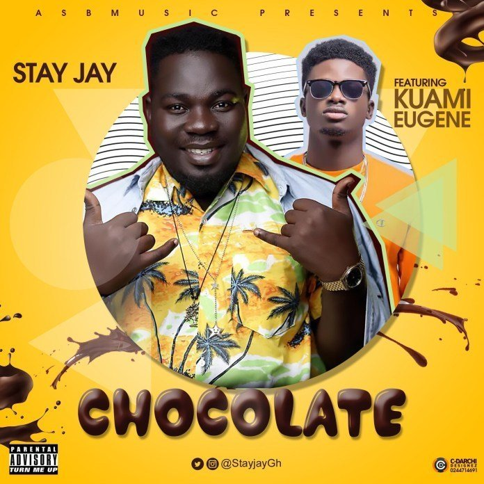 Stay-Jay-Ft-Kuami-Eugene-(Chocolate)