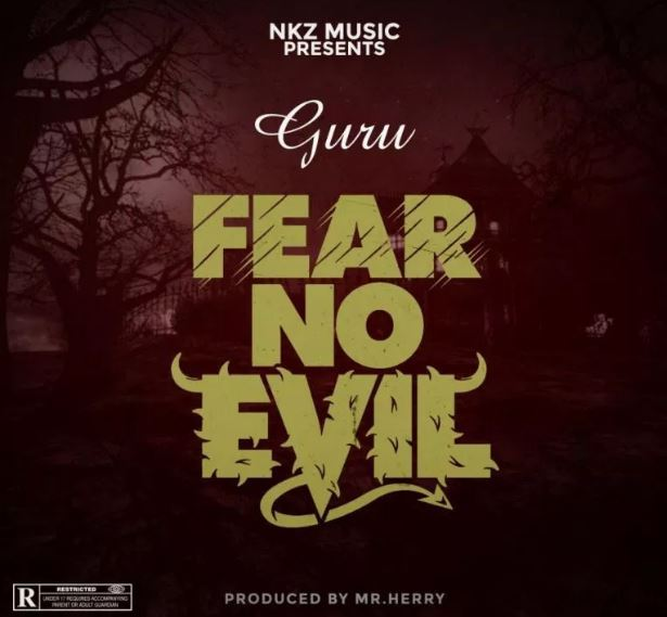 Guru – Fear No Evil (Prod By Mrherry)