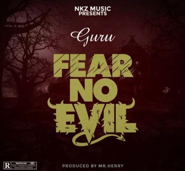 Guru – Fear No Evil (Prod By Mrherry)