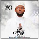 Amaru wan - Alhaji - (Prod by: Ebenez Beatz)