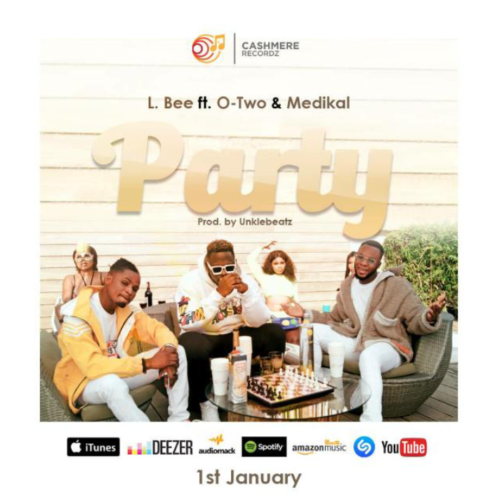 L. Bee – Party ft. O-Two & Medikal